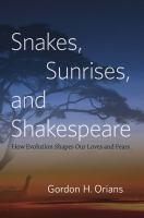 Snakes, Sunrises, and Shakespeare