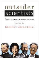 Outsider scientists : routes to innovation in biology