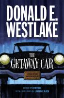 The getaway car : a Donald Westlake nonfiction miscellany