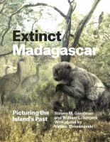 Extinct Madagascar : picturing the island's past