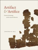 Artifact & artifice : classical archaeology and the ancient historian