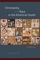 Christianity and race in the American South : a history /