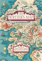 Writer's map : an atlas of imaginary lands /
