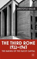 The third Rome, 1922-1943 : the making of the Fascist capital