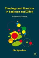 Theology and Marxism in Eagleton and ZÌŒizÌŒek : a conspiracy of hope /