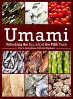 Umami : unlocking the secrets of the fifth taste