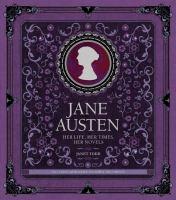 Jane Austen : her life, her times, her novels