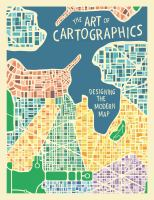 Art of cartographics : designing the modern map.
