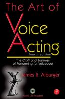 The art of voice acting : the craft and business of performing for voice-over
