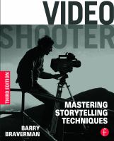 Video shooter : mastering storytelling techniques