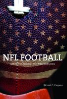 NFL football : a history of America's new national pastime