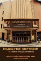 Ecologies of faith in New York City : the evolution of religious institutions