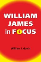 William James in focus : willing to believe