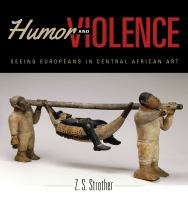 Humor and violence : seeing Europeans in Central African art