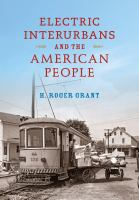 Electric interurbans and the American people /