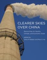 Clearer skies over China [electronic resource] : reconciling air quality, climate, and economic goals
