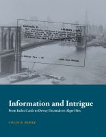 Information and intrigue : from index cards to Dewey decimals to Alger Hiss