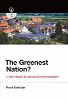 The greenest nation? [electronic resource] : a new history of German environmentalism
