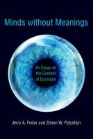 Minds without meanings : an essay on the content of concepts