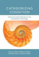 Categorizing cognition : toward conceptual coherence in the foundations of psychology