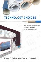 Technology choices : why occupations differ in their embrace of new technology