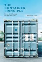 The container principle : how a box changes the way we think