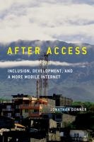 After access : inclusion, development, and a more mobile Internet