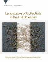 Landscapes of collectivity in the life sciences /