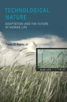 Technological nature : adaptation and the future of human life