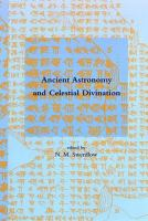 Ancient Astronomy and Celestial Divination [electronic resource]
