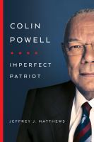 Colin Powell : imperfect patriot /