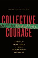 Collective courage : a history of African American cooperative economic thought and practice