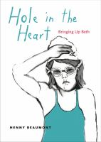 Hole in the heart : bringing up Beth