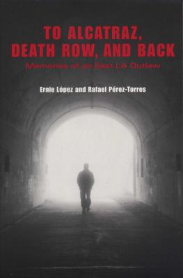 cover of the book To Alcatraz, Death Row, and Back