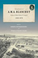 Selected Letters of A.M.A. Blanchet, Bishop of Walla Walla and Nesqualy (1846-1879) [electronic resource]