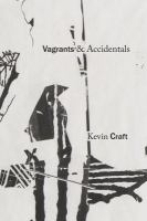 Vagrants & Accidentals