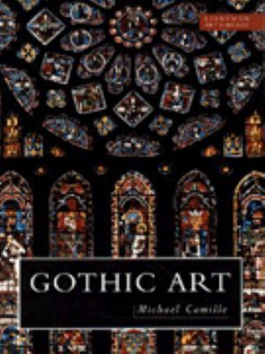 Gothic Art: Visions and Revelations of the Medieval World