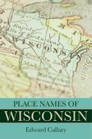 Place names of Wisconsin /