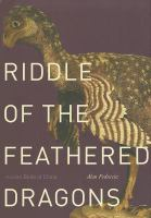 Riddle of the feathered dragons : hidden birds of China