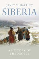 Siberia : a history of the people