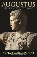 Augustus : first emperor of Rome