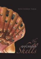The Duchess's shells : natural history collecting in the age of Cook's voyages