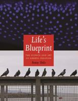 Life's blueprint : the science and art of embryo creation