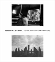 Bruce Davidson / Paul Caponigro : two American photographers in Britain and Ireland
