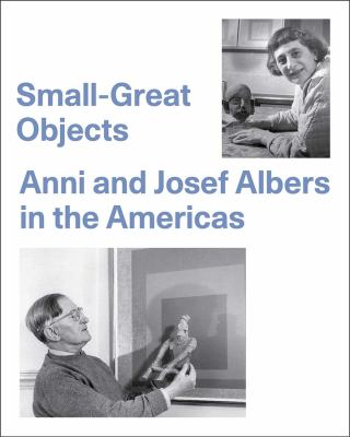 Anni and Josef Albers in the Americas