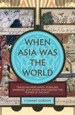 cover of the book When Asia was the World