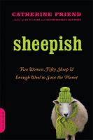 Sheepish : two women, fifty sheep, and enough wool to save the planet