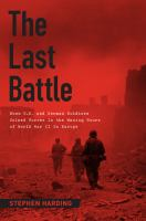 The Last Battle When U.S. and German Soldiers Joined Forces in the Waning Hours of World War II in Europe
