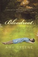Cover of the book Bloodroot : a novel