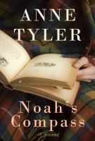 Cover of the book Noah's compass : a novel